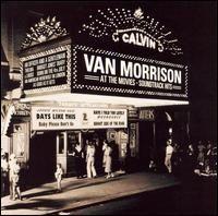 Van Morrison - At the Movies